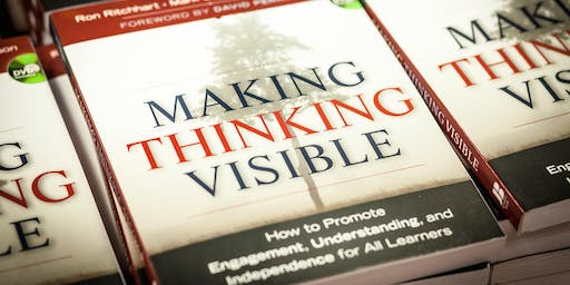 Cultures of Thinking: Creating Places Where Thinking is Valued Visible and Actively Promoted