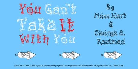 You Can't Take It With You - Theatrical Reading tickets