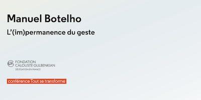 Manuel+Botelho.+L%27%28im%29permanence+du+geste