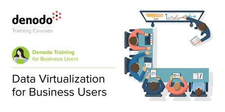 Data Virtualization for Business Users - Virtual - Oct 8th tickets