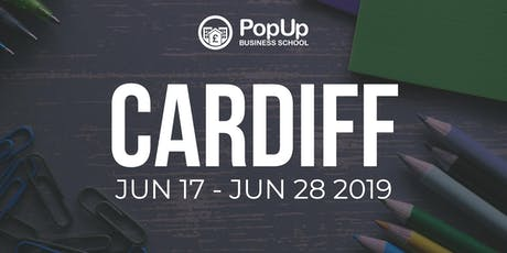 Cardiff  - PopUp Business School | Making Money From Your Passion tickets