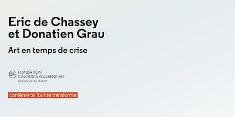 Eric de Chassey et Donatien Grau. Art en temps de crise billets