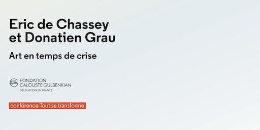 Eric de Chassey et Donatien Grau. Art en temps de crise