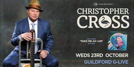 Christopher Cross (G Live, Guildford) tickets