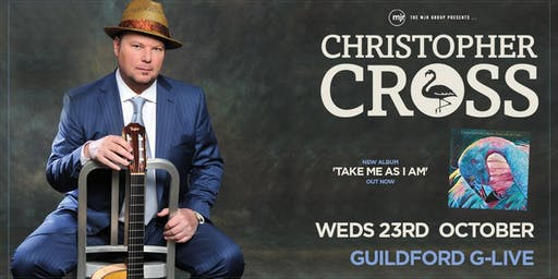 Christopher Cross (G Live, Guildford)