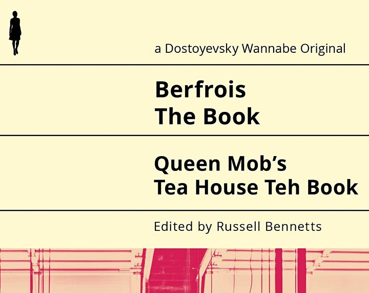 Book Launch: Berfrois The Book//Queen Mob's Tea House Teh Book image