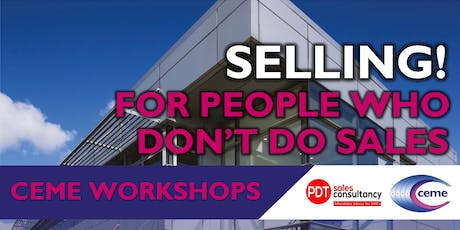 Selling- For People Who Don't Do Sales! tickets