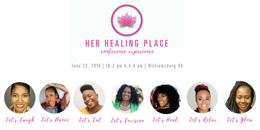 Her Healing Place Conference Experience