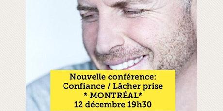 MONTRÉAL - Confiance / Lâcher-prise 15$  tickets