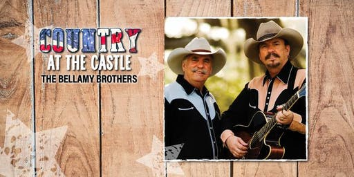 "Country at the Castle starring ""The Bellamy Brothers"" - $$ BUY IN US DOLLARS $$"