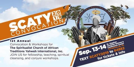 Spiritualist Church of African Traditions Yahweh Intl, Inc. Convocation  tickets