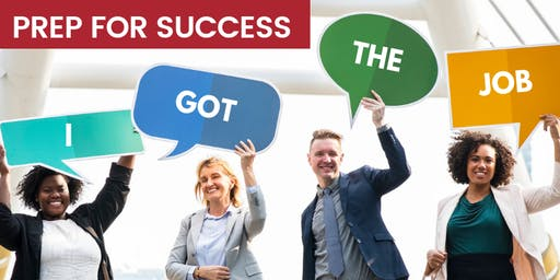 Prep for Success - Workshops to Help Get You Hired