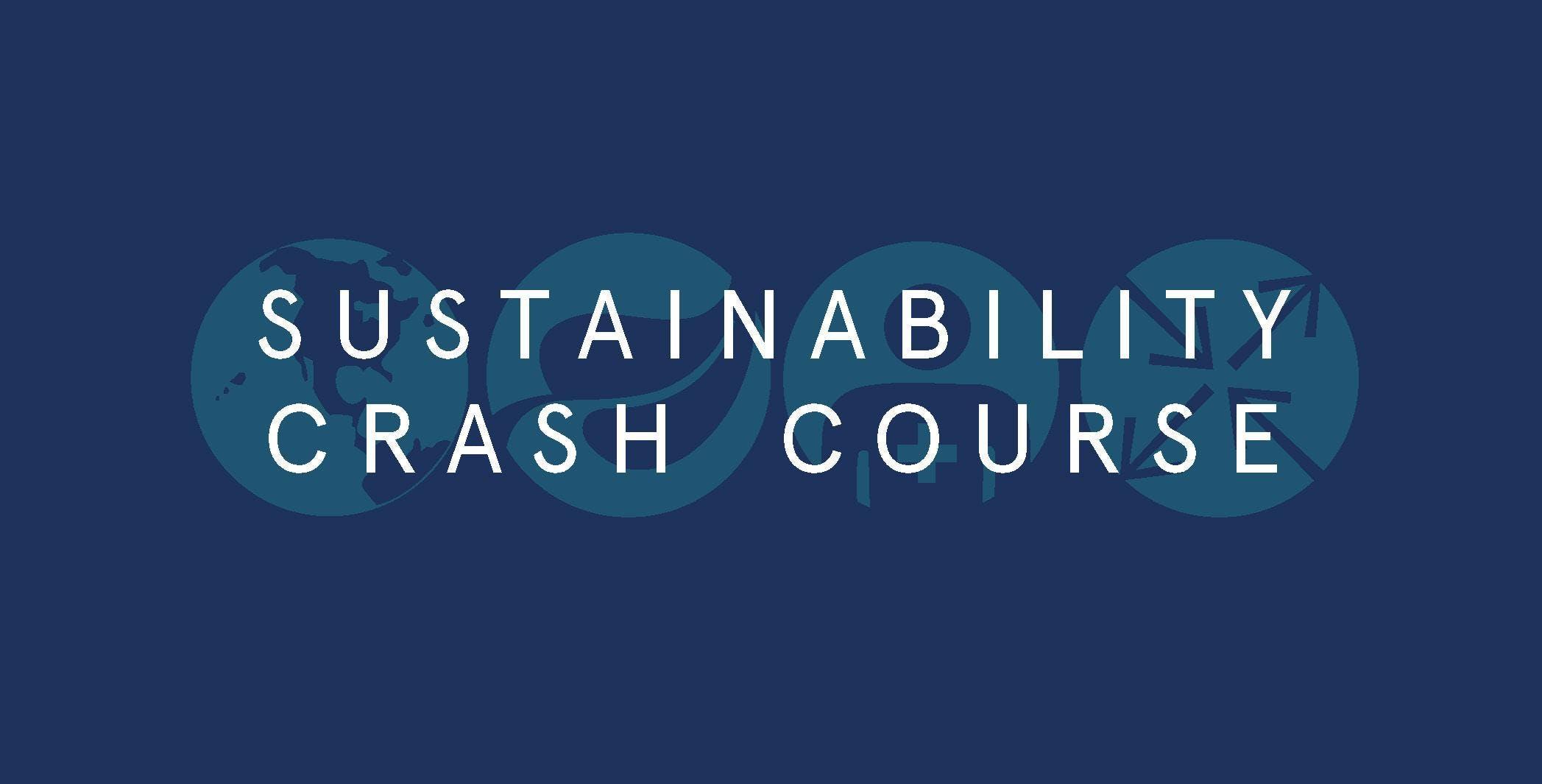 Sustainability Crash Course 2019