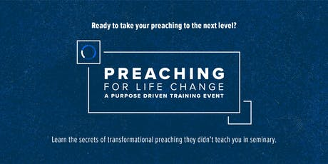 Preaching for Life Change Conference tickets