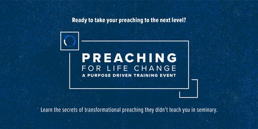 Preaching for Life Change Conference