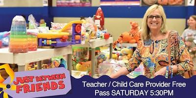 1/2 Price PreSale FREE Teacher/Child Care Pass Just Between Friends