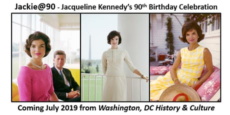 Jackie@90 - Jacqueline Kennedy's 90th Birthday Celebration (Save the Date) tickets