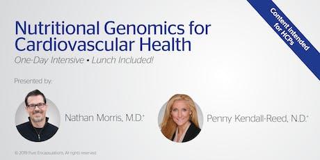 Nutritional Genomics for Cardiovascular Health - Toronto, ON tickets