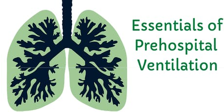 Essentials of Pre-Hospital Ventilation - Nr Reading South East UK tickets