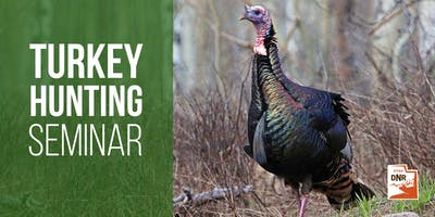 Free Turkey Hunting Seminar - Sandy, UT