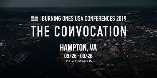 Burning Ones USA Conferences - The Convocation| Hampton, Virgnina