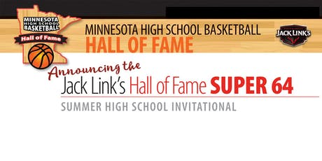 Jack Link's Hall of Fame BOYS High School Summer Invitational Tournament tickets