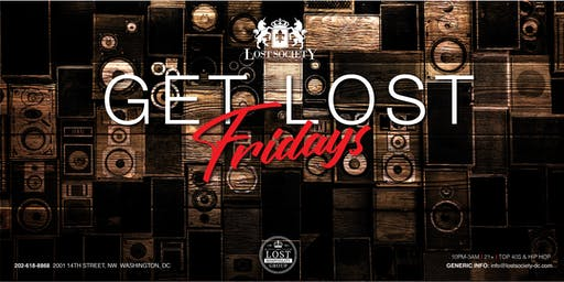 Get Lost Fridays at Lost Society