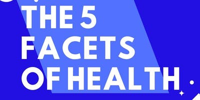 The 5 Facets of Health-Saint Luke's South