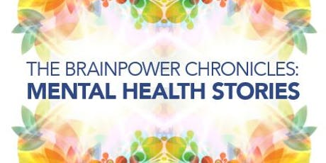 Brainpower Chronicles: Mental Health Stories tickets