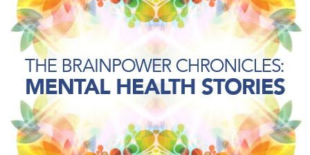 Brainpower Chronicles: Mental Health Stories