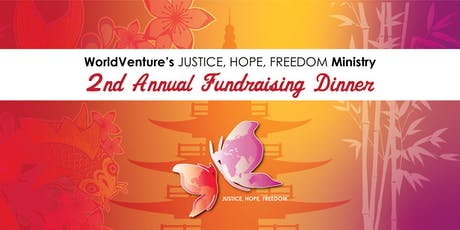 Justice Hope Freedom Second Annual Fundraising Dinner! tickets