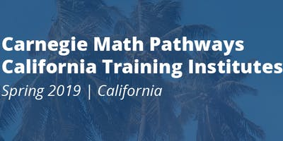 Carnegie Math Pathways 2019 Northern California Training