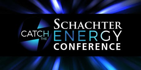Schachter Energy Conference: Catch the Energy tickets