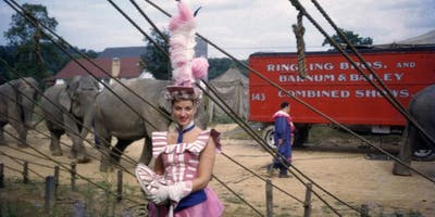Modern Knowledge:  The Lives of Circus Women