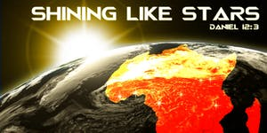 """2019 African Missions Conference: """"Shining Like Stars!"""""""