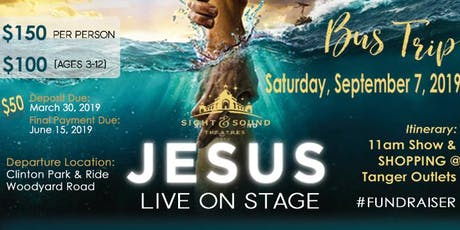 Sight & Sound Bus Trip - JESUS Live on Stage tickets