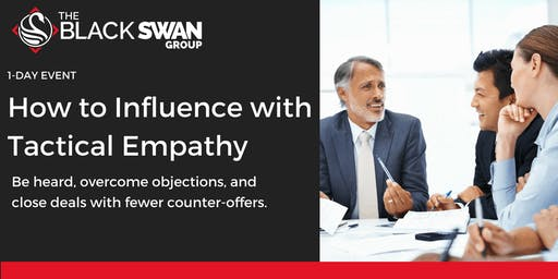 How to Influence with Tactical Empathy - Austin! (Early Bird Tickets sale ends on Oct 22nd)