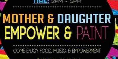 Mother & Daughter Empower & Paint Party