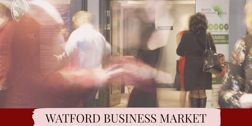 WATFORD BUSINESS MARKET - SPONSORED BY VICKY'S BOOKKEEPING