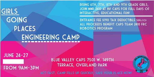 SOLD OUT (NO WAIT LIST) Girls Going Places-(tax deductible) Engineering Summer Camp