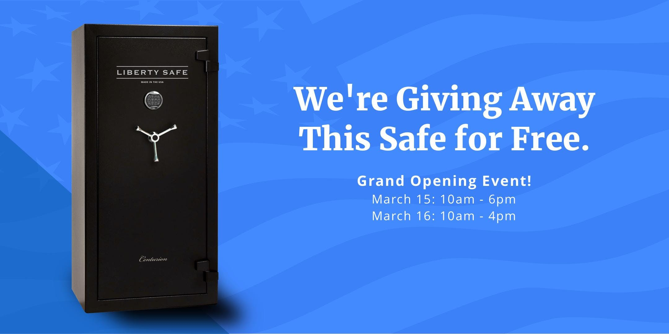 Liberty Safe Grand Opening - Enter To Win a Fire Resistant