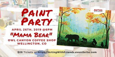 **** Bear - APR 26th - Owl Canyon Coffee Paint Party