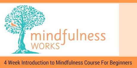 Brisbane (Paddington) – An Introduction to Mindfulness & Meditation 4 Week Course  tickets