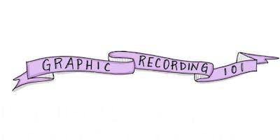 Graphic Recording 101 - Bridgewater - Spring 2019