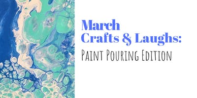 Crafts and Laughs: Paint Pouring Edition
