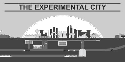 The Experimental City (2017) (Ethics in the City Film Series)