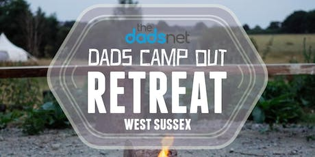 The Dadsnet Campout Retreat  tickets