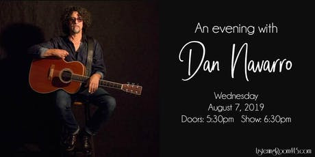 An Evening with Dan Navarro tickets