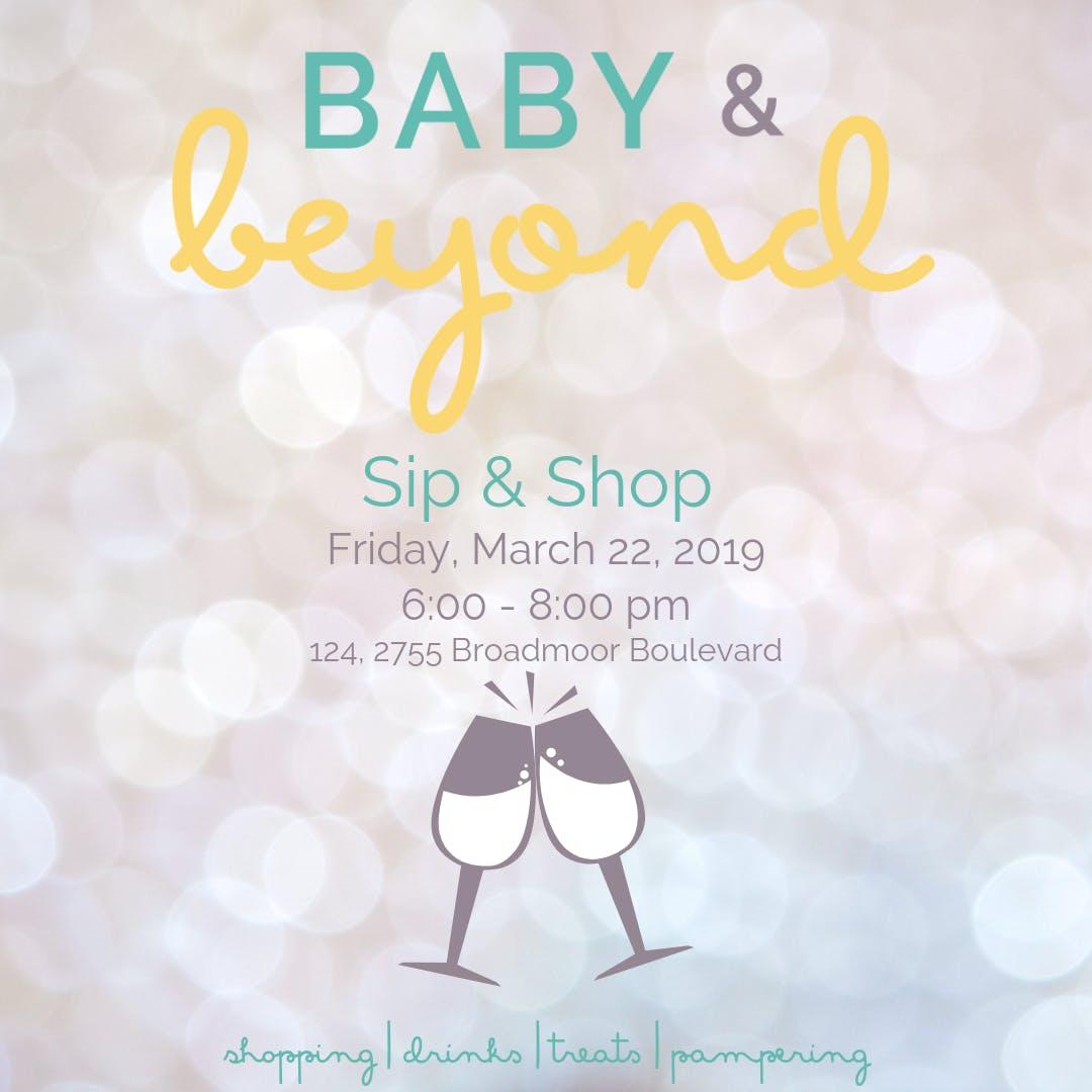 Baby & Beyond: Sip & Shop