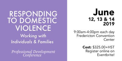 Responding to Domestic Violence: Working with Individuals and Families